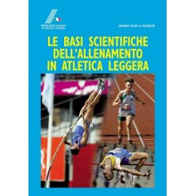 Le basi scientifiche dell'allenamento in atletica leggera
